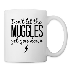 Don't Let the Muggles Get You Down - Coffee/Tea Mug