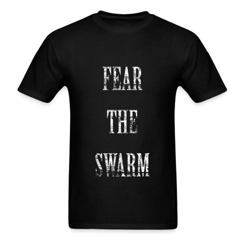 FEAR THE SWARM - Men's T-Shirt