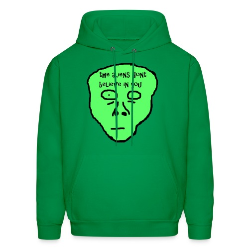 270 THE ALIENS DON'T BELIEVE IN YOU  Hoodie - Men's Hoodie