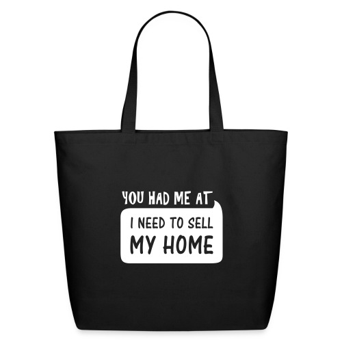 You had me at Tote Lrg - Eco-Friendly Cotton Tote