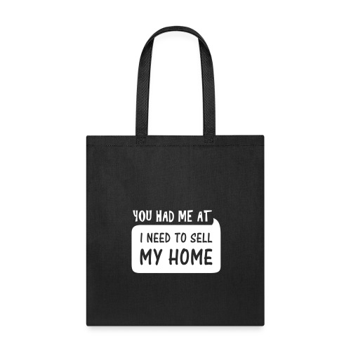 You had me at Tote - Tote Bag