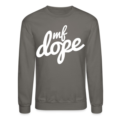 MF Dope Sweater - Crewneck Sweatshirt
