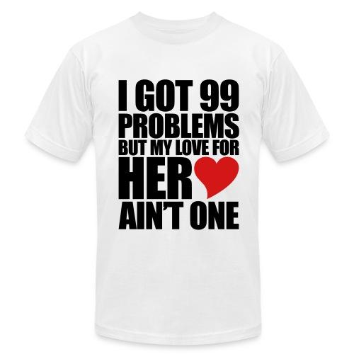Men's I Got 99 Problems T-Shirt - Men's  Jersey T-Shirt