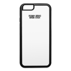 Add your on text/color/font - iPhone 6/6s Rubber Case