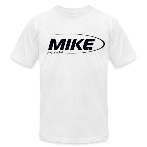 M.I.K.E. Push Men -  American Apparel - Men's  Jersey T-Shirt