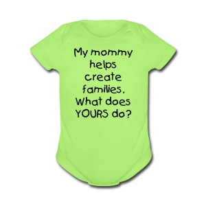 My Mommy Creates Families - Short Sleeve Baby Bodysuit