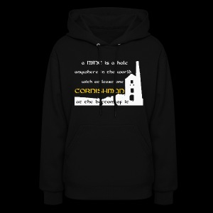A mine is a hole  - Women's Hoodie
