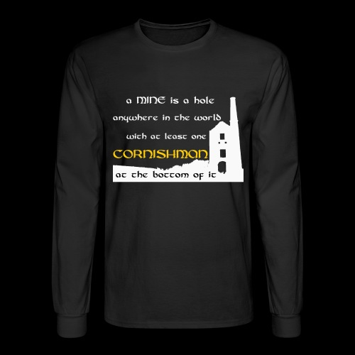 A mine is a hole  - Men's Long Sleeve T-Shirt