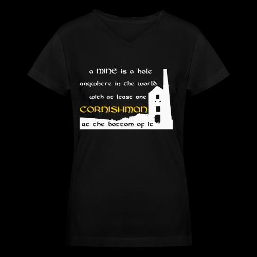 A mine is a hole  - Women's V-Neck T-Shirt