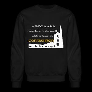 A mine is a hole  - Crewneck Sweatshirt