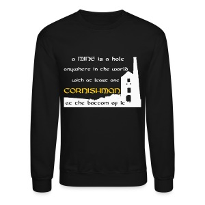 A mine is a hole  - Crewneck Sweatshirt