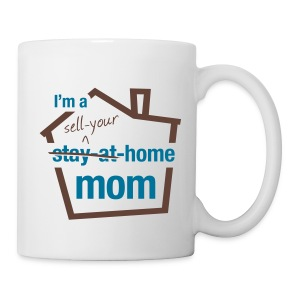 Sell Your Home Mom wht mug left - Coffee/Tea Mug