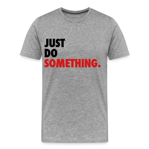 Just do something t shirt t shirt hip hop t shirts usa for Just hip hop t shirt