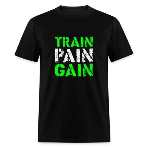 Train Pain Gain - Men's T-Shirt