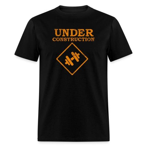 Under Construction - Men's T-Shirt