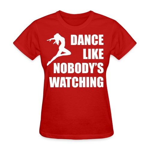 Nobody's Watching T-shirt - Women's T-Shirt