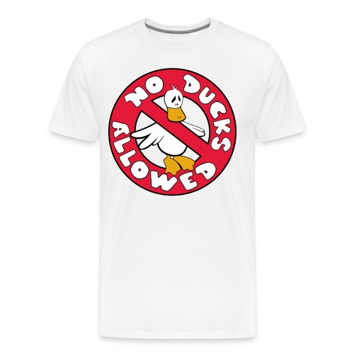 No Ducks Allowed tee - Men's Premium T-Shirt