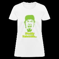 T-Shirts ~ Women's T-Shirt ~ Matt Zion I Peed Myself Shirt (Women's)