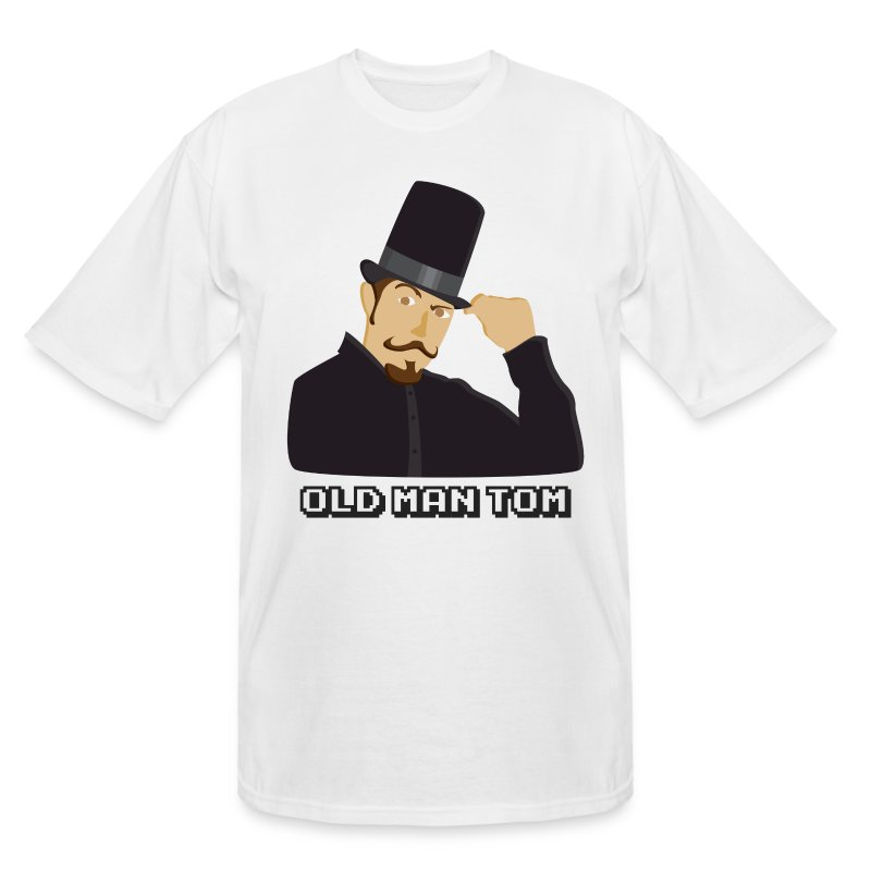 Old Man Tom Stay Classy Tall Shirt - Men's Tall T-Shirt