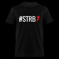 T-Shirts ~ Men's T-Shirt ~ #STRB