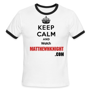 Keep Calm and Watch MatthewHKnight.com - Men's Ringer T-Shirt