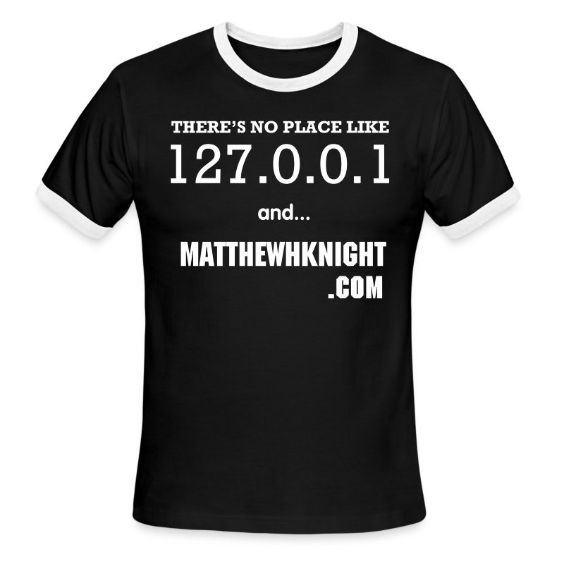 No Place Like locahost and MatthewHKnight.com - Men's Ringer T-Shirt