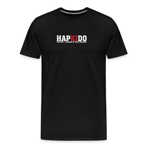 Hapkido T-Shirt The Art & Science of Self Defense - Men's Premium T-Shirt