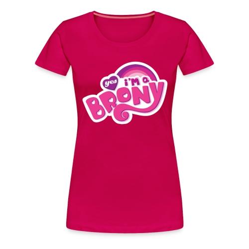 Yes i'm a brony - Women's Premium T-Shirt