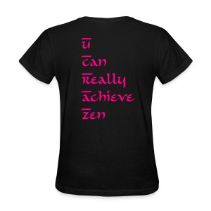 U Can Really Achieve Zen shirt - Women's T-Shirt