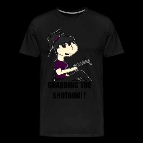 Grabbing My Shotgun! - M - Men's Premium T-Shirt