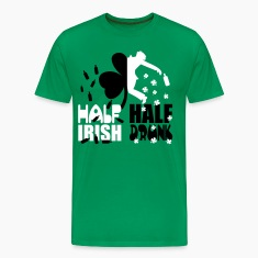 Half irish, half drunk T-Shirts