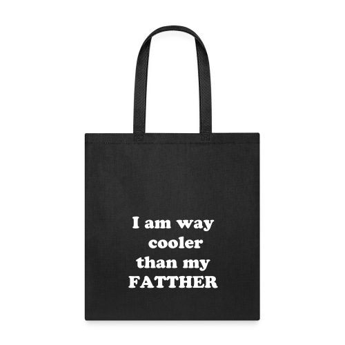 Tote Bag - Yes its supposed to be spelt incorrectly its a joke