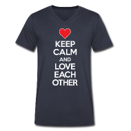 T-Shirts ~ Men's V-Neck T-Shirt by Canvas ~ Keep Calm and Love Each other