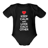 Baby Bodysuits ~ Baby Short Sleeve One Piece ~ Keep Calm and Love Each other