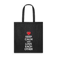 Bags & backpacks ~ Tote Bag ~ Keep Calm and Love Each other