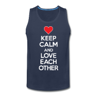 Tank Tops ~ Men's Premium Tank Top ~ Keep Calm and Love Each other