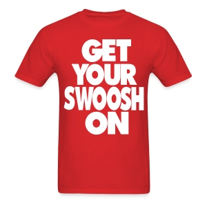 Get Your Swoosh On - Men's T-Shirt