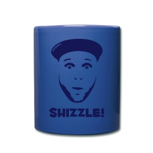 Coffee Mug Shizzle!  | $13.90 - Full Color Mug