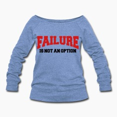 Failure is not an option Long Sleeve Shirts