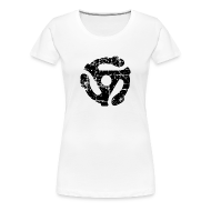 T-Shirts ~ Women's Premium T-Shirt ~ 45 R.P.M. Record Adaptor T-Shirt (Women White/Black)