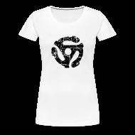 T-Shirts ~ Women's Premium T-Shirt ~ 45 R.P.M. Record Adaptor T-Shirt (Women White/Black)