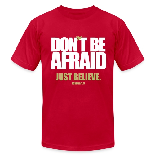 Don't Be Afraid - Men's Fine Jersey T-Shirt