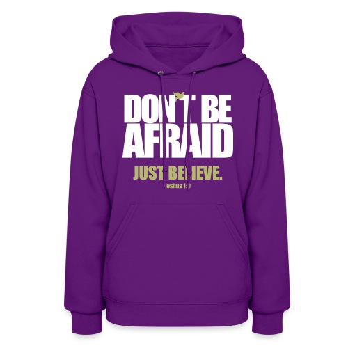 Don't be Afraid  Hoodies J - Women's Hoodie