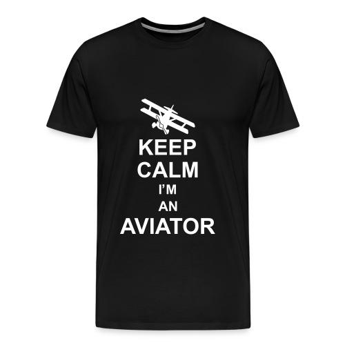 Keep Calm I'm an Aviator ! - Men's Premium T-Shirt