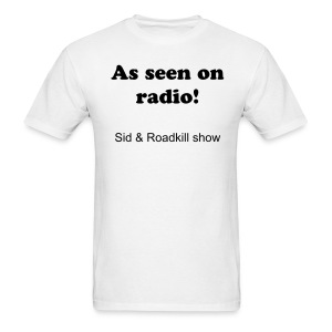 S&R Seen on Radio T shirt - Men's T-Shirt