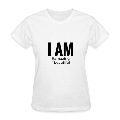 I AM #amazing #beautiful Womens - Women's T-Shirt