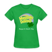 Magically Delicious - Happy St. Patrick's Day - Women's T-Shirt