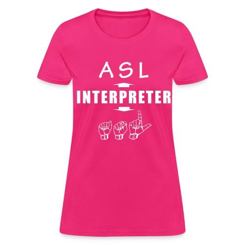 ASL Interpreter Women's T-Shirt - Women's T-Shirt