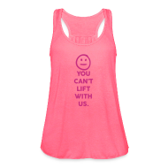 Tanks ~ Women's Flowy Tank Top by Bella ~ You can lift with us | Womens flowy tank