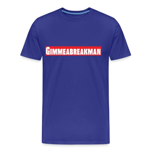 Gimmeabreakman - red (Premium up to 5X!) - Men's Premium T-Shirt